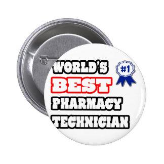 World's Best Pharmacy Technician Pinback Button