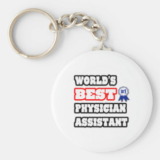 World's Best Physician Assistant Keychain