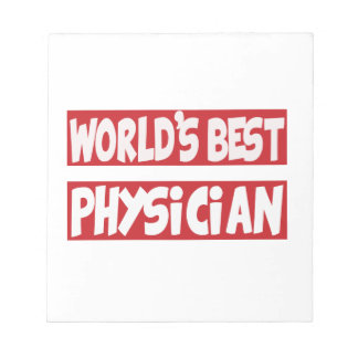 World's Best Physician. Note Pad