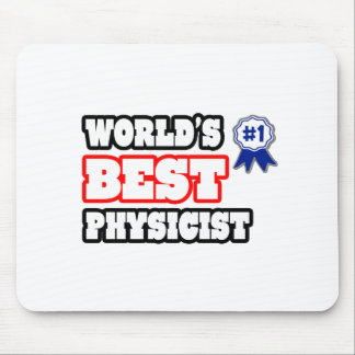 World's Best Physicist Mouse Pad
