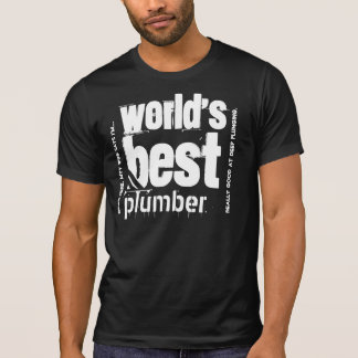 World's Best Plumber Custom Text B02 T-Shirt