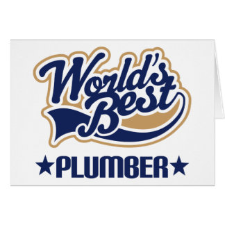 Worlds Best Plumber Greeting Cards