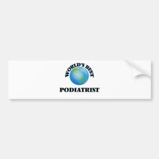 World's Best Podiatrist Bumper Sticker