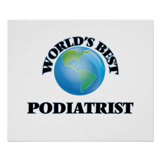 World's Best Podiatrist Print