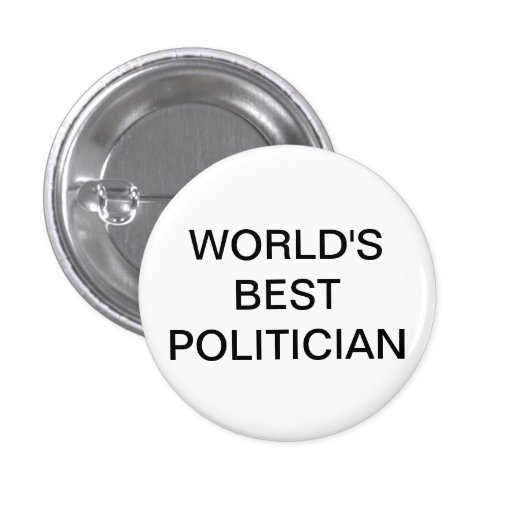 Worlds Best Politician Button
