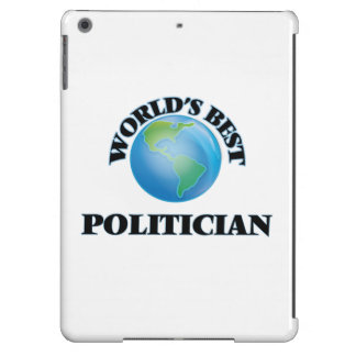 World's Best Politician Cover For iPad Air