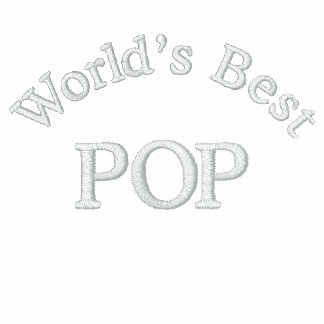 World's Best Pop Embroidered Shirt