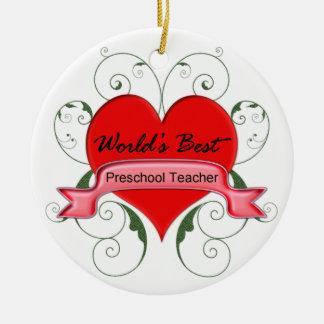 World's Best Preschool Teacher Ceramic Ornament