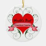 World's Best Preschool Teacher Ornaments