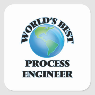World's Best Process Engineer Square Sticker