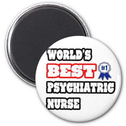 World's Best Psychiatric Nurse Fridge Magnets