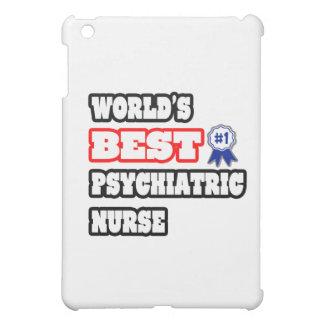 World's Best Psychiatric Nurse Cover For The iPad Mini