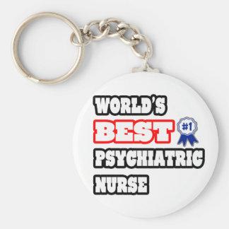 World's Best Psychiatric Nurse Keychain