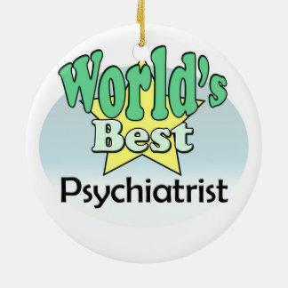 World's best Psychiatrist Ceramic Ornament