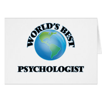 World's Best Psychologist Greeting Cards