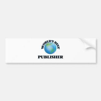 World's Best Publisher Car Bumper Sticker