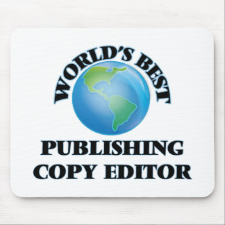 World's Best Publishing Copy Editor Mousepad