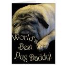 World's Best Pug Daddy Card