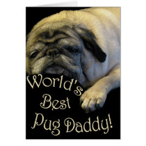 World's Best Pug Daddy Card