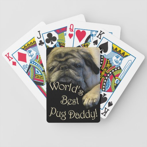 World's Best Pug Daddy Deck Of Cards
