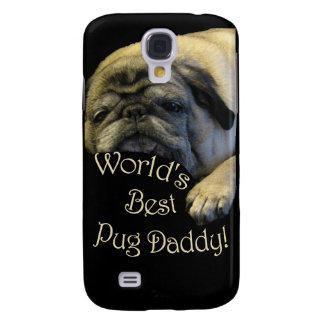 World's Best Pug Daddy Galaxy S4 Case