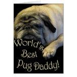 World's Best Pug Daddy Greeting Card