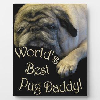 World's Best Pug Daddy Plaque