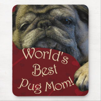 World's Best Pug Mom Mouse Pad