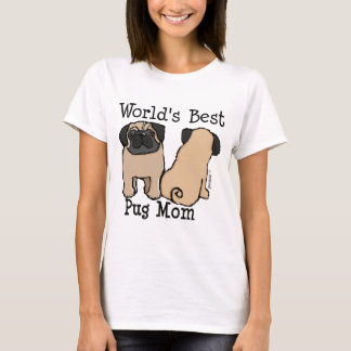 World's Best Pug Mom T-Shirt