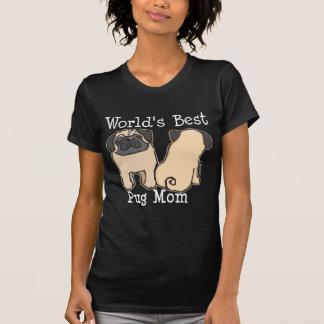 World's Best Pug Mom Tee Shirt