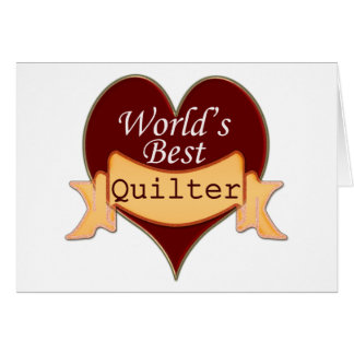 World's Best Quilter Card