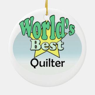 World's best Quilter Ceramic Ornament