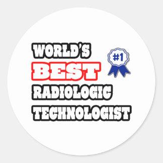 World's Best Radiologic Technologist Classic Round Sticker