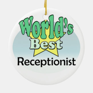 World's best receptionist ceramic ornament