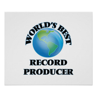 World's Best Record Producer Print