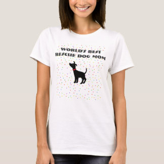 World's Best Rescue Dog Mom T-shirt Shelter Dog