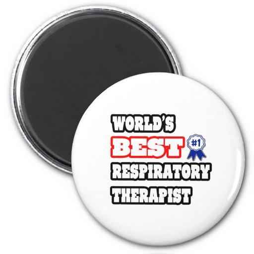 World's Best Respiratory Therapist Fridge Magnets