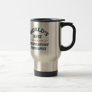 World's best Respiratory Therapist 15 Oz Stainless Steel Travel Mug