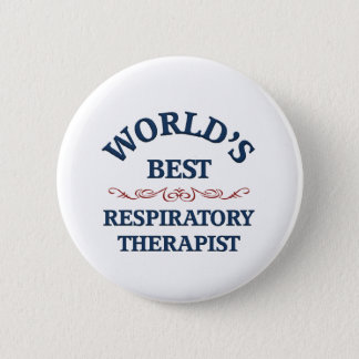 World's best Respiratory Therapist Pinback Button