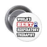 World's Best Respiratory Therapist Pinback Button