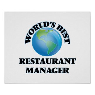 World's Best Restaurant Manager Posters
