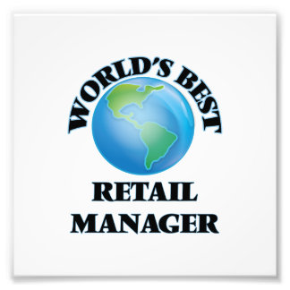 World's Best Retail Manager Photo Print
