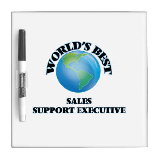 World's Best Sales Support Executive Dry-Erase Board