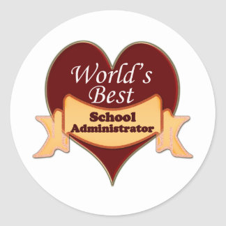 World's Best School Administrator Classic Round Sticker