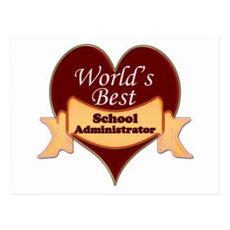 World's Best School Administrator Postcard