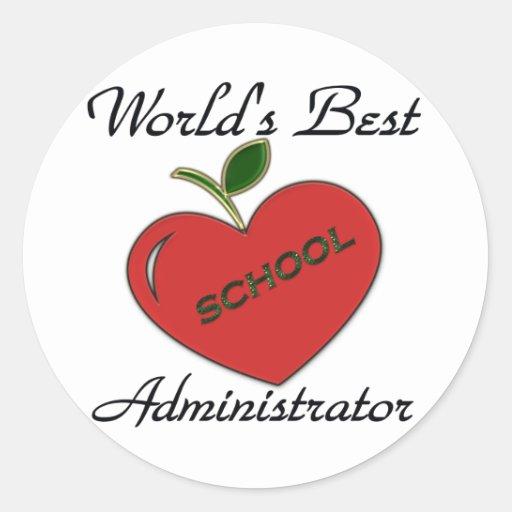World's Best School Administrator Sticker