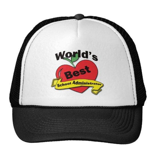 World's Best School Administrator Trucker Hat