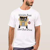 World's Best School Bus Driver Custom Apparel T-Shirt