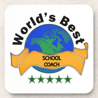 World's Best School Coach Drink Coaster