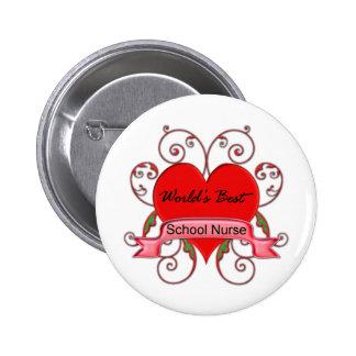 World's Best School Nurse Pinback Button